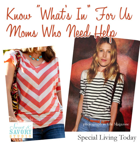 What is In? Help for Some of Us Moms